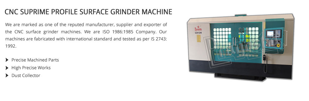 CNC Supreme Profile Surface Grinder Machine